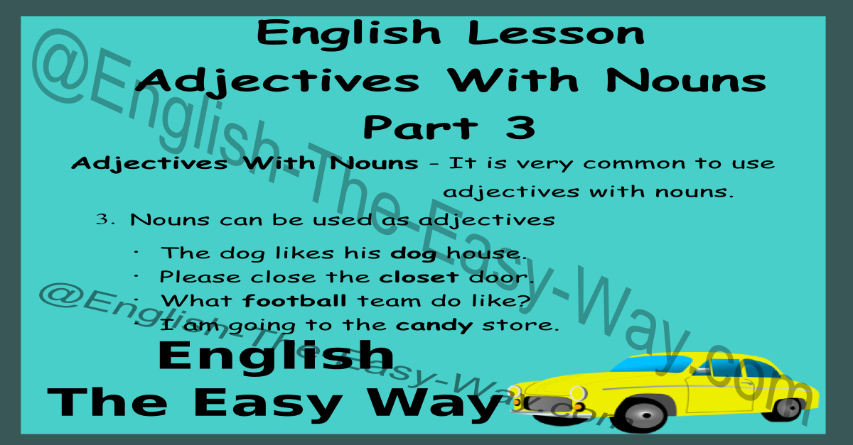 noun as adjectives - english grammar online