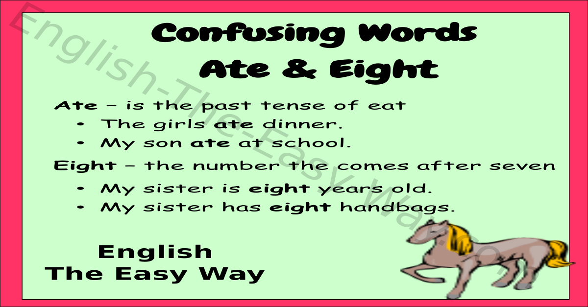 Ate vs Eight - Commonly Confused Words - English The Easy Way
