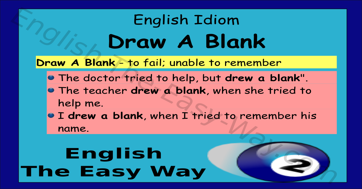 Draw A Blank English Idioms English The Easy Way