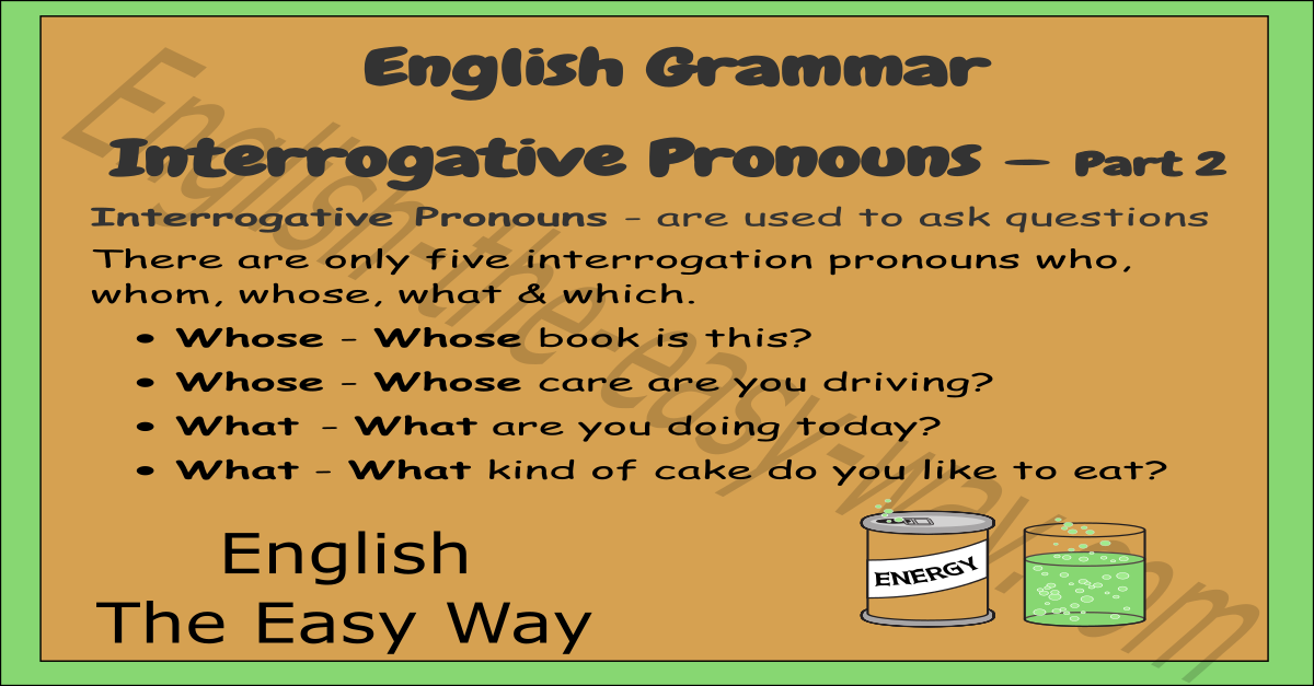 Interrogative Pronouns - English Grammar - English The ...