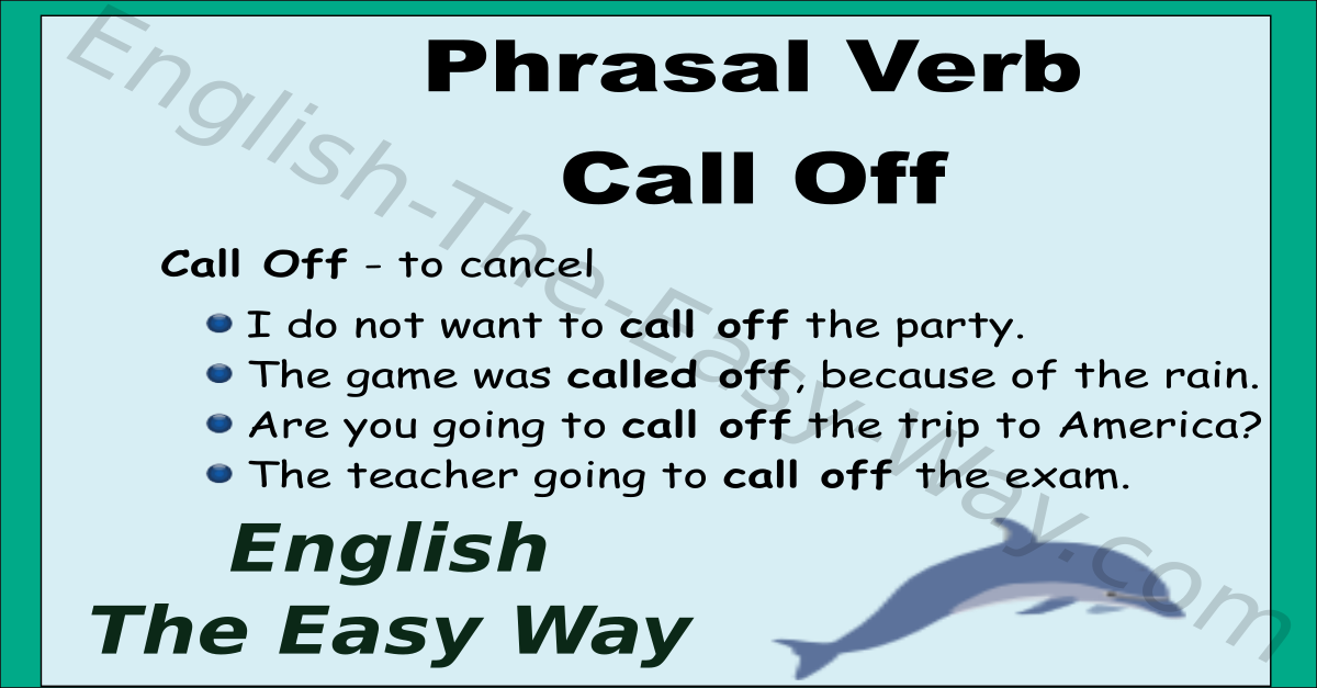Call Off Phrasal Verb English The Easy Way