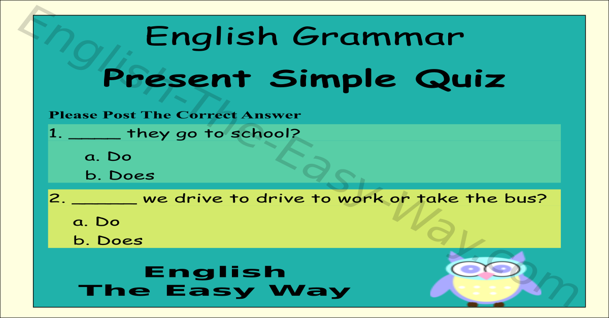 Present Simple Verb Tense - Questions - Quiz - English Grammar