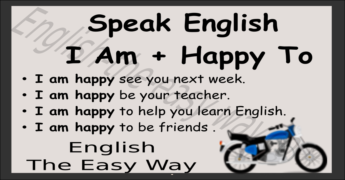 i am   happy to - speaking english